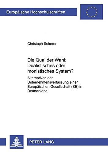 Die Qual der Wahl: Dualistisches oder monistisches System?: Christoph Scherer