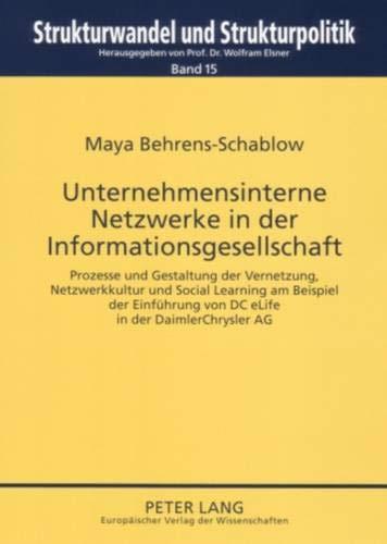 Unternehmensinterne Netzwerke in der Informationsgesellschaft: Maya Behrens-Schablow