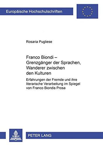 Franco Biondi - Grenzgänger der Sprachen, Wanderer zwischen den Kulturen: Rosaria Pugliese