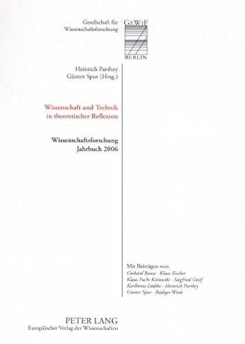 Wissenschaft und Technik in theoretischer Reflexion: Heinrich Parthey