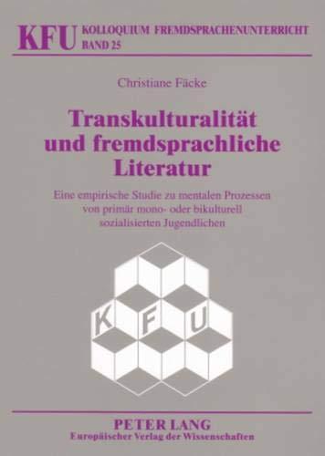 Transkulturalität und fremdsprachliche Literatur: Christiane F�cke