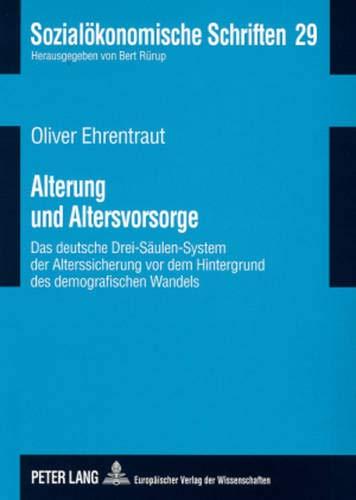 Alterung und Altersvorsorge: Oliver Ehrentraut
