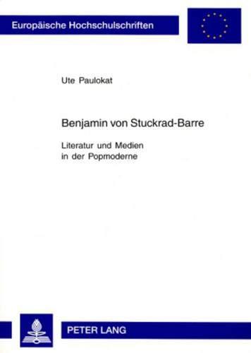 Benjamin von Stuckrad-Barre: Ute Paulokat