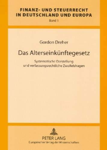 Das Alterseinkünftegesetz: Gordon Dreher
