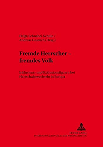 Fremde Herrscher - fremdes Volk: Helga Schnabel-Sch�le