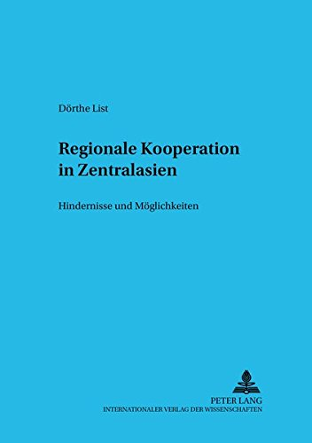 Regionale Kooperation in Zentralasien: Dörthe List