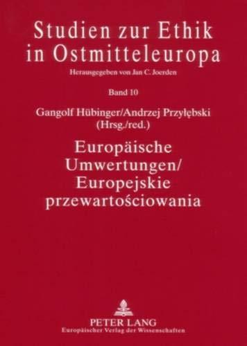 Europäische Umwertungen / Europejskie przewartosciowania: Gangolf Hübinger