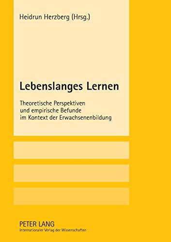 9783631559826: Lebenslanges Lernen: Theoretische Perspektiven und empirische Befunde im Kontext der Erwachsenenbildung (German Edition)