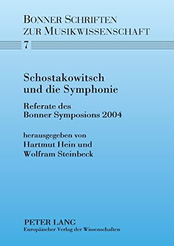 Schostakowitsch und die Symphonie: Hartmut Hein