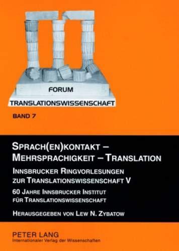 Sprach(en)kontakt - Mehrsprachigkeit - Translation: Lew N. Zybatow