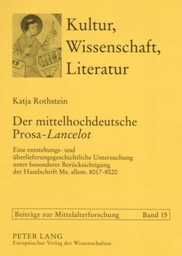 Der mittelhochdeutsche Prosa-Lancelot: Katja Rothstein