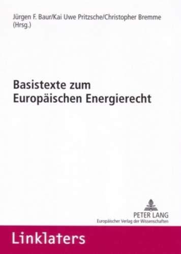9783631561898: Basistexte zum Europäischen Energierecht