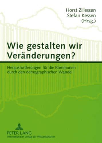 Wie gestalten wir Veränderungen?: Horst Zillessen