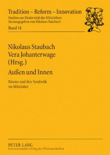 Außen und Innen: Nikolaus Staubach