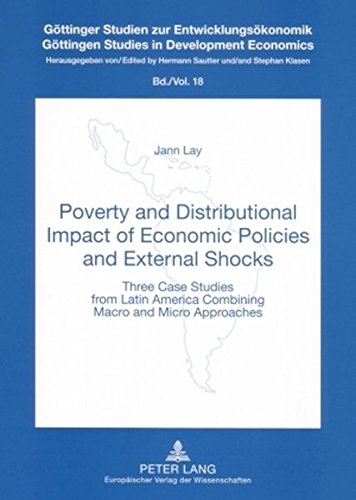 Poverty and distributional impact of economic policies and external shocks. Three case studies fr...