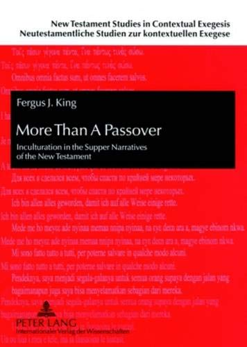 9783631565759: More Than A Passover: Inculturation in the Supper Narratives of the New Testament: 3