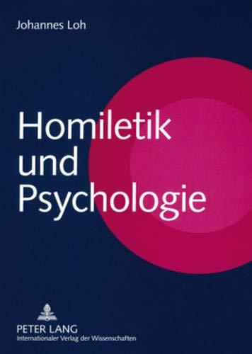Homiletik Und Psychologie: Johannes Loh
