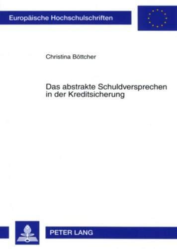 Das abstrakte Schuldversprechen in der Kreditsicherung: Christina Böttcher