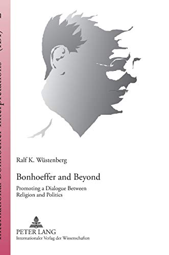 Bonhoeffer and Beyond: Ralf K. Wüstenberg
