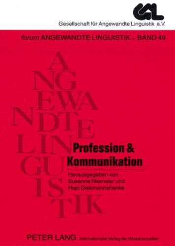 9783631568965: Profession & Kommunikation (Forum Angewandte Linguistik)