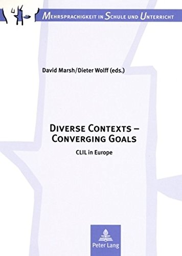 9783631569054: Diverse Contexts - Converging Goals: CLIL in Europe (Mehrsprachigkeit in Schule Und Unterricht)