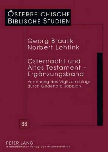 Osternacht und Altes Testament - Ergänzungsband: Georg Braulik