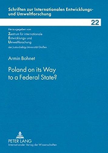 9783631571484: Poland on its Way to a Federal State? (Schriften zur internationalen Entwicklungs- und Umweltforschung)