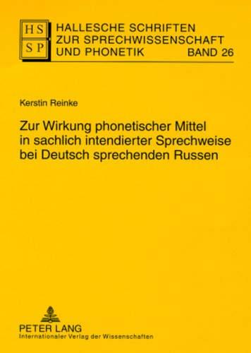 Zur Wirkung Phonetischer Mittel in Sachlich Intendierter: Kerstin Reinke