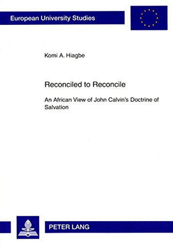 Reconciled to Reconcile: An African View of: Komi Ahiatroga Hiagbe