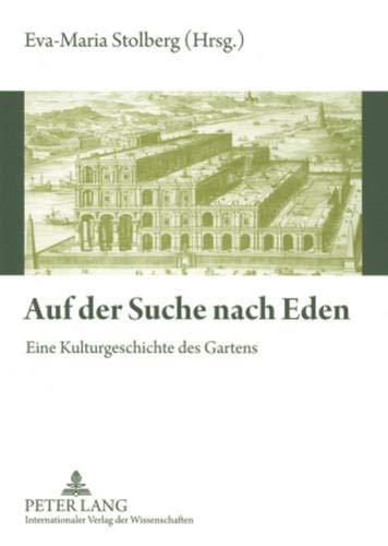 9783631571736: Auf der Suche nach Eden: Eine Kulturgeschichte des Gartens (German Edition)