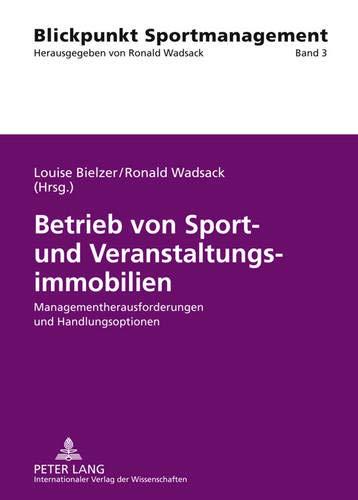 Betrieb von Sport- und Veranstaltungsimmobilien: Louise Bielzer