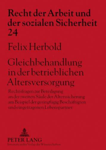 Gleichbehandlung in der betrieblichen Altersversorgung: Felix Herbold