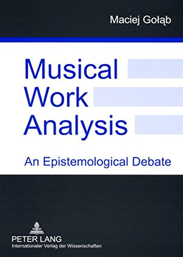 Musical Work Analysis (Paperback): Maciej Golab