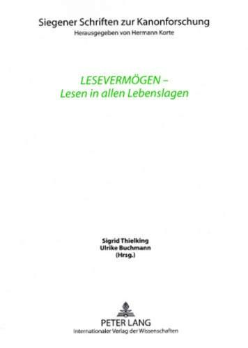 9783631575420: Lesevermogen - Lesen in Allen Lebenslagen: Unter Mitarbeit von Wiebke Dannecker