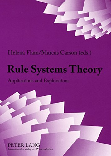9783631575963: Rule Systems Theory: Applications and Explorations