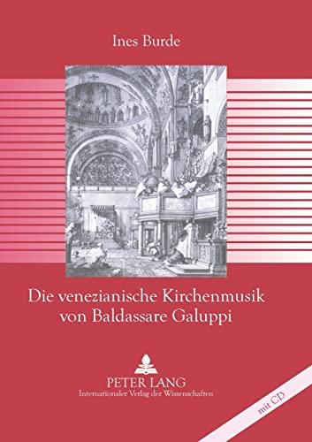Die venezianische Kirchenmusik von Baldassare Galuppi: Ines Burde