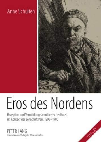 Eros des Nordens : Rezeption und Vermittlung: Schulten, Anne: