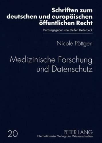 9783631580509: Medizinische Forschung Und Datenschutz
