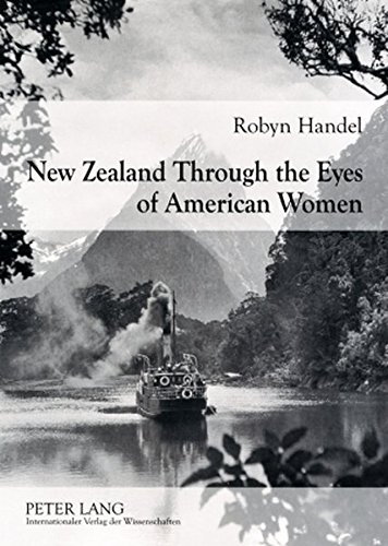 9783631582800: New Zealand Through the Eyes of American Women: 1830-1915