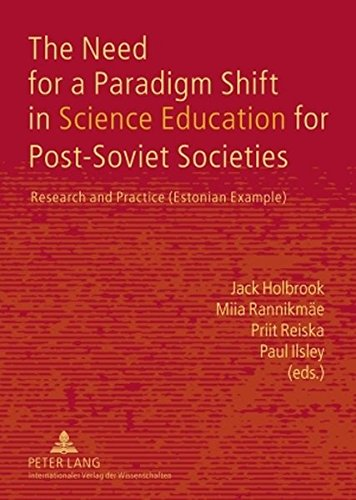 9783631582879: The Need for a Paradigm Shift in Science Education for Post-Soviet Societies: Research and Practice (Estonian Example)