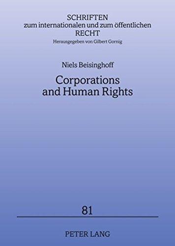 9783631584187: Corporations and Human Rights: An Analysis of ATCA Litigation against Corporations (Schriften zum internationalen und zum öffentlichen Recht)