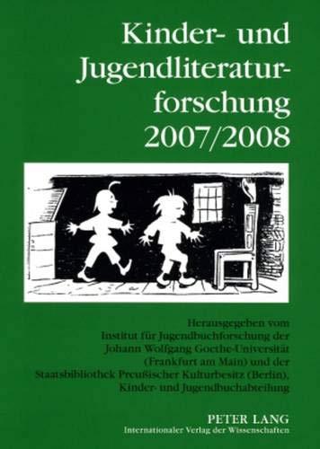 9783631584361: Kinder Und Jugendliteraturforschung 2007/2008