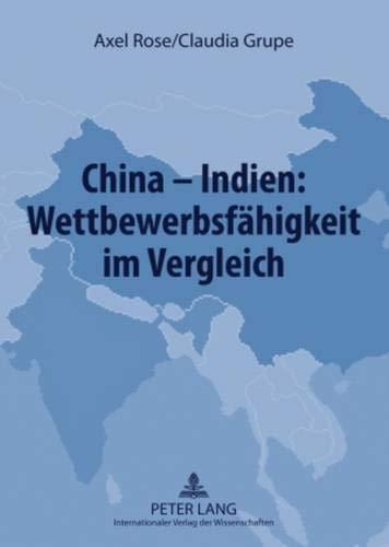 9783631585221: China--Indien: Wettbewerbsfahigkeit Im Vergleich