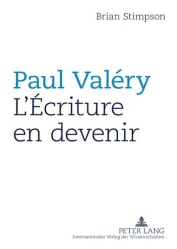 9783631585450: Paul Valéry : L'Écriture en devenir (French Edition)