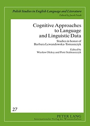 9783631588611: Cognitive Approaches to Language and Linguistic Data: Studies in Honor of Barbara Lewandowska-Tomaszczyk