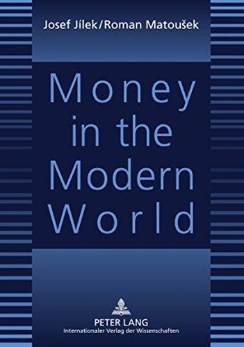 9783631591185: Money in the Modern World
