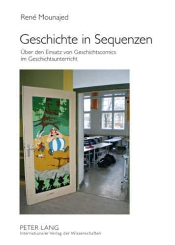 9783631591666: Geschichte in Sequenzen: Über den Einsatz von Geschichtscomics im Geschichtsunterricht