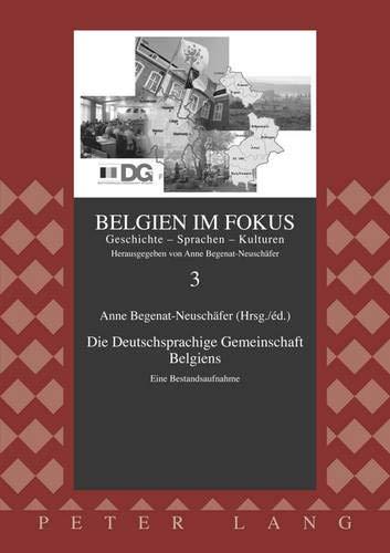 9783631594544: Die Deutschsprachige Gemeinschaft Belgiens: Eine Bestandsaufnahme (Belgien Im Fokus)