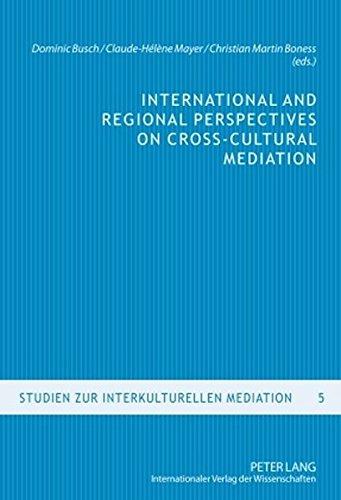 9783631596449: International and Regional Perspectives on Cross-Cultural Mediation (Studien zur interkulturellen Mediation)