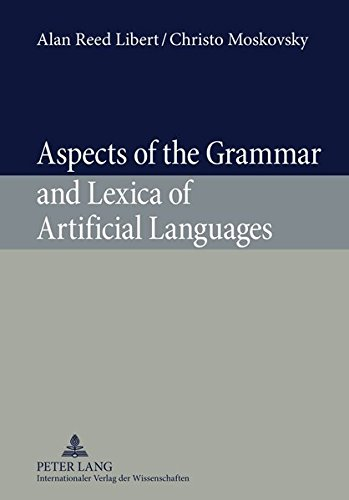 9783631596784: Aspects of the Grammar and Lexica of Artificial Languages